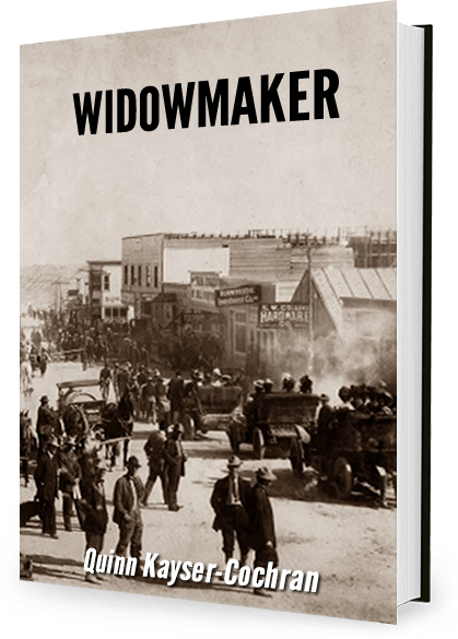 WIDOWMAKER by Quinn Kayser-Cochran, temporary book cover